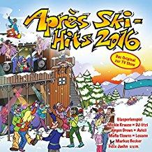 Après Ski Hits 2016 ( Das Original ) 2CD
