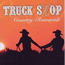 Truck Stop - Country Romantik CD